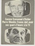 """S2097 -Comme Emmanuel D´ Astier, Pierrre Mendès France Doit Avoir Son """" Quart D´heure  """" à La TV - Personajes"""