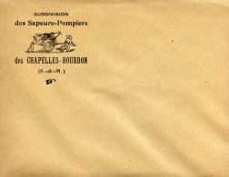 77- Les CHAPELLES-BOURBON- Sapeurs Pompiers- Enveloppe Illustrée - Non Classés