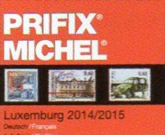 Luxemburg PRIFIX MICHEL Stamps Special Catalogue 2015 New 25€ Mit ATM MH Dienst Porto Besetzungen In Deutsch/französisch - Tarjetas Telefónicas