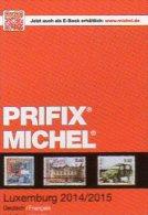 Luxemburg PRIFIX MICHEL Stamps Special Catalogue 2015 New 25€ Mit ATM MH Dienst Porto Besetzungen In Deutsch/französisch - Mitteilung