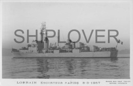 Escorteur Rapide LE LORRAIN (Marine Nationale) - Carte Photo éd. Marius Bar - Photo/bateau/schiff - Warships
