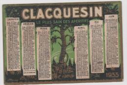 Vieux  Papier :  Calendrier  Petit  Format : CLACQUESIN   1933 - Petit Format : 1921-40