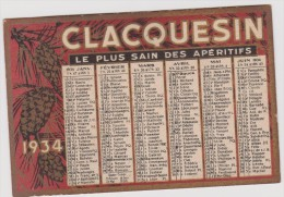 Vieux  Papier :  Calendrier  Petit  Format : CLACQUESIN   1934 - Kalenders