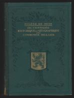 Dictionnaire historique et g�ographique des communes belges 2 volumes par E De Seyn