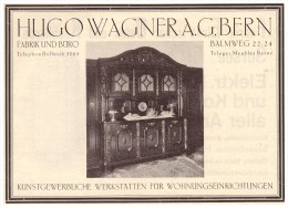 original Werbung - 1927 - Hugo Wagner AG Bern ,  Balmweg , Kunstgewerbliche Werkst�tte , Wohnungseinrichtung , M�bel !!!