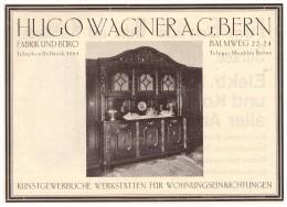 Original Werbung - 1927 - Hugo Wagner AG Bern ,  Balmweg , Kunstgewerbliche Werkstätte , Wohnungseinrichtung , Möbel !!! - Meubles