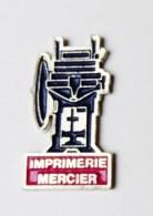 Pin's Imprimerie Mercier - Unclassified
