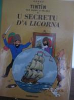 """TINTIN - MONACO - LIVRE """" U SECRETU D´A LICORNA """"   Traduction  Monégasque Du  SECRET De La LICORNE - Hergé"""