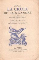 SOUS CROIX SAINT ANDRE MARINE GUERRE RUSSE TSAR BALTIQUE MER BLANCHE NOIRE REVOLUTION RUSSIE - 1914-18