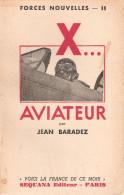 AVIATEUR RECIT GUERRE AERIENNE 1939 1940 ARMEE AIR LUFTWAFFE PILOTE