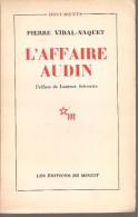 PIERRE VIDAL-NAQUET - L'AFFAIRE AUDIN - ED. DE MINUIT - 1958 - Geschichte