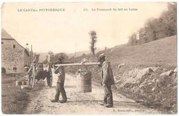 Dépt 15 - LE CANTAL PITTORESQUE - Le Transport Du Lait Au Buron - L. Roux, édit., Aurillac - Non Classificati