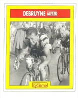Vélo, Champion, Tour De France, Carpano, Debruyne -Image 10 X 12 Cm- (P280) - Ciclismo