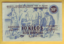 O.C.R.P.I. Section Des Fontes Fers Et Aciers. Billet De 10 Kilos - Notgeld
