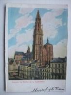 H72 Postkaart Antwerpe - La Flèche De La Cathédrale - 1903 - Antwerpen