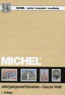 Jahrgangswert-Tabellen MlCHEL Katalog 2015 New 20€ Wert An Briefmarken Der Welt 300 Country Stamp Catalogue Of The World - Livres Parlés