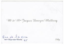 Mr & Mme JACQUES DENEYER-MALBREEQ 48 RUE DES ECOLES OU 45 RUE DE LA CURE SILLY - Cartes De Visite