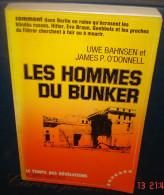 LES HOMMES DU BUNKER.Uwe BAHSEN Et James O'DONNELL.341 Pages.Format 240 X155 - War 1939-45