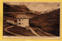 Le Chalet Hotel Du Glandon  -   Le Col De La Croix De Fer Et L'Ouillon - France