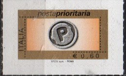 PIA -  ITALIA  - 2006-08 :  Francobolli  Prioritario  I.P.Z.S. S.p.A. - ROMA    -  (SAS  2932A-32F) - 2001-10: Mint/hinged