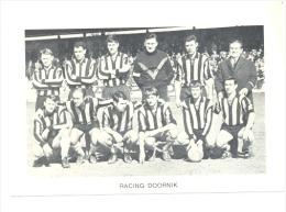 Chromo/Photo (8,5 X12,5 Cm) - Equipe De Football Belge - RACING DOORNIK  (b159) Joueur, Sport, Ballon - Football