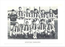 Chromo/Photo (8,5 X12,5 Cm) - Equipe De Football Belge - SPORTING CHARLEROI (b159) Joueur, Sport, Ballon - Football