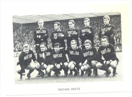 Chromo/Photo (8,5 X12,5 Cm) - Equipe De Football Belge - RACING WHITE (b159) Joueur, Sport, Ballon - Football
