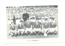 Chromo/Photo (8,5 X12,5 Cm) - Equipe De Football Belge -F.C. TURNHOUT (b159) Joueur, Sport, Ballon - Football