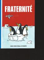 CHARLIE HEBDO  Fraternité éditions Les échappés - Humour