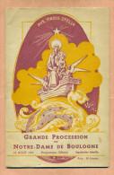 PROGRAMME OFFICIEL - GRANDE PROCESSION DE NOTRE DAME DE BOULOGNE - ( 62 - PAS DE CALAIS ) ANNEE 1952 - - Programmes