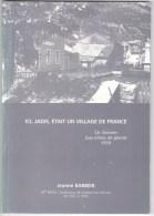 Melle REVOL (INSTITUTRICE De VASSIEUX-EN-VERCORS De 1937 à 1946) : ICI JADIS ETAIT UN VILLAGE DE FRANCE (TIRAGE 1000 EX) - War 1939-45
