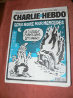 CHARLIE HEBDO 1998  N° 290   COUVERTURE  MERCEDES SECURITE ROUTIERE   /  WOLINSKI / CHARB /  REISER / GEBE ETC ... - Magazines Et Périodiques