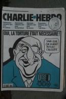 CHARLIE HEBDO -  N°  464- 9 MAI 2001- RISS- TIGNOUS- WOLINSKI- CHARB- CABU- RISS- TORTURE ALGERIE- - Documents Historiques