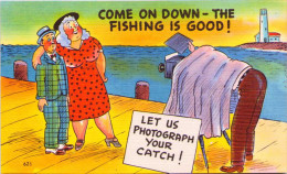 Come On Down - The Fishing Is Good ! - Humour