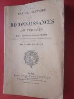 Militaria Manuel Pratique Reconnaissance Du Terrain + 10 Croquait Dans Le Texte éditeur Militaire Charles Laveauzelles - Catalogues