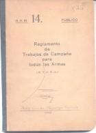 REGLAMENTO DE TRABAJOS DE CAMPAÑA PARA TODAS LAS ARMAS MINISTERIO DE GUERRA AÑO 1932 - War 1914-18