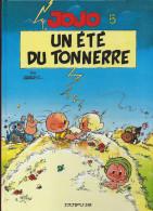 JOJO   5 . Un été Du Tonnerre  Dupuis1994 - Jojo