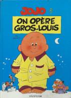 JOJO   3 . On Opère Gros-Louis  Dupuis1994 - Jojo