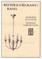 Original Werbung - 1927 - Ritter & Uhlmann In Basel , Leuchter , Lampen !!! - Luminaires