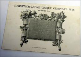 COMMEMORAZIONE CINQUE GIORNATE DI MILANO   1916  -- RARA - Régiments