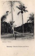 DAHOMEY Pahou (environs) Chemin D´Adjara, Animée, Ed Besson, 191? - Dahomey