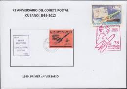 "2010-CE-5 CUBA. 2012. 73 ANIV COHETE POSTAL. ""1940. PRIMER ANIV"". POSTAL ROCKET IN RED. EDICION LIMITADA NUM - FDC"