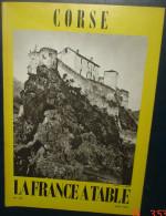 LA FRANCE A TABLE.N°147. CORSE - Corse