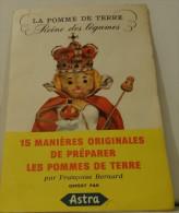 DEPLIANT PUBLICITAIRE PUB MARGARINE ASTRA RECETTES AUTOUR DE LA POMME DE TERRE - Publicités