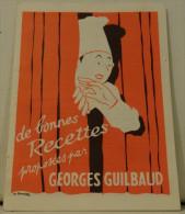DEPLIANT PUBLICITAIRE PUB GEORGES GUILBAUD RECETTES  DE CUISINE - Publicités