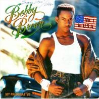 BOBBY BROWN : My Prerogative / Girl Next Door  - MCA 257704-7 - Disco, Pop