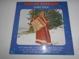 LP. 33T. André THIVET. Noël En Auvergne - Vive Le Vent - Mon Beau Sapin - Petit Papa Noël - Noël Blanc - Douce Nuit - - Christmas Carols