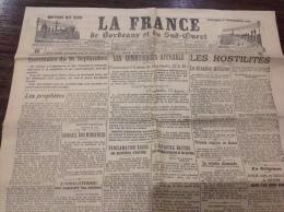 WW1 Journal De Guerre LA FRANCE DE BORDEAUX ET DU SUD OUEST Du 18 Septembre 1914 A VOIR - Riviste & Giornali