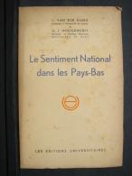 AF. Lot. 301. Le Sentiment National Dans Les Pays-Bas. 1943 - Libros, Revistas, Cómics