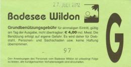 Eintrittskarte Wildoner Badesee 2012 Wildon Ticket Süd-Steiermark Österreich See Biglietto Admission Ticket Austria - Eintrittskarten